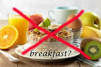 Avoid Breakfast